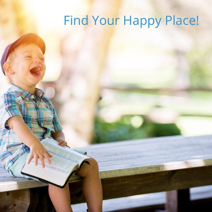 Find Your Happy Place!
