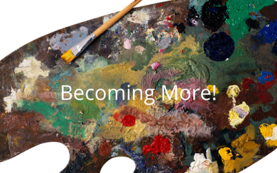 Becoming More!