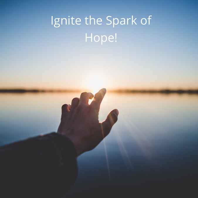 Ignite the Spark of Hope!
