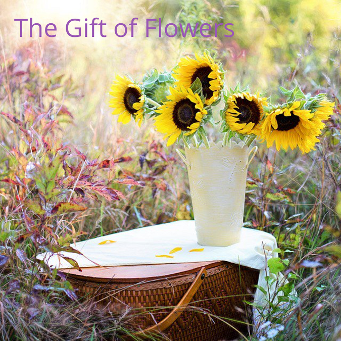 The Gift of Flowers…