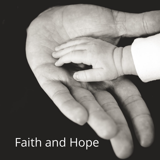 Faith and Hope…