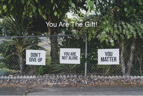 You Are The Gift!