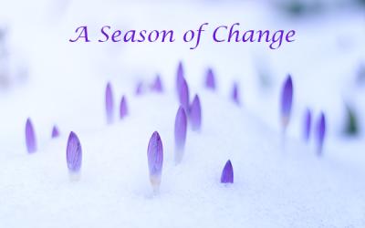 A Season of Change…