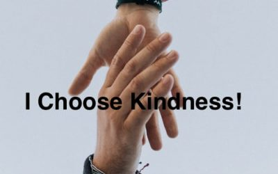 I Choose Kindness!