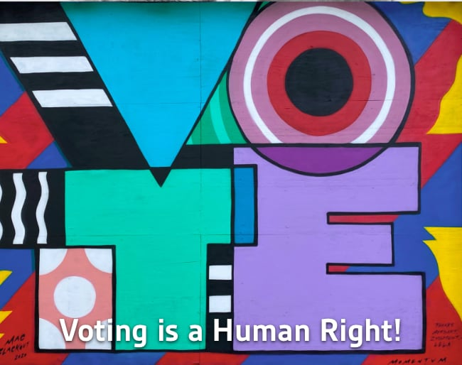 Voting is a Human Right!