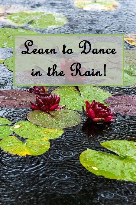 Learn to Dance in the Rain!